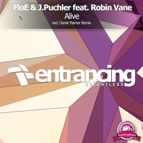 FloE & J. Puchler feat. Robin Vane - Alive (Derek Palmer Remix) (2018)