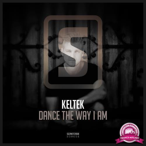 Keltek - Dance the Way I Am (2018)
