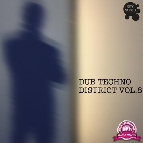 Dub Techno District Vol. 8 (2018) FLAC