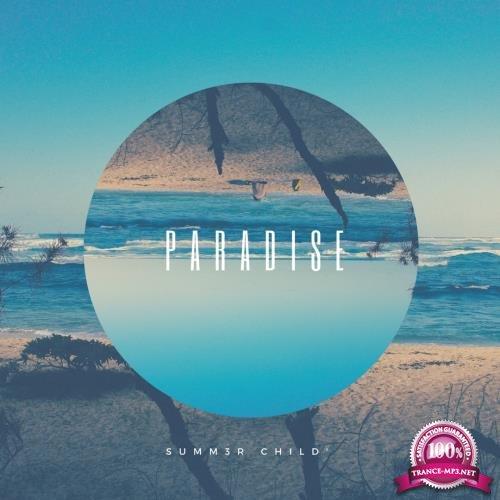 Summ3r Child' - Paradise (2018)