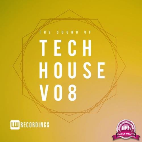 The Sound Of Tech House, Vol. 08 (2018)