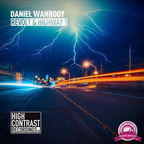 Daniel Wanrooy - Revolt / Highway 1 (2018)