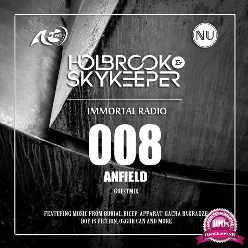 Holbrook & SkyKeeper - Immortal 008 (2018-01-23)