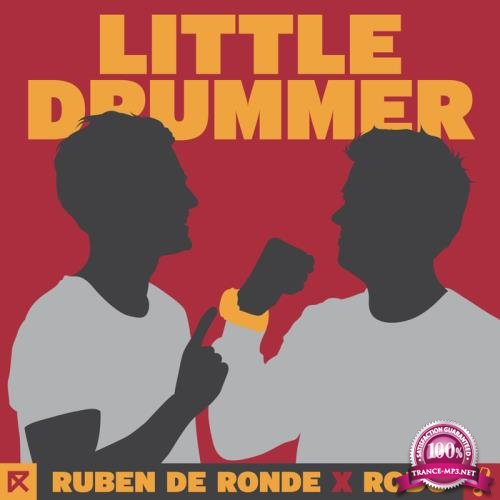 Ruben De Ronde X Rodg - Little Drummer (2018)