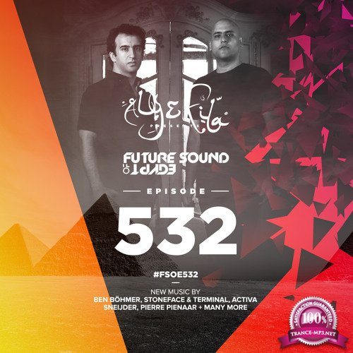 Aly & Fila - Future Sound of Egypt 532 (2018-01-24)