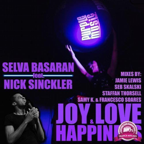 Selva Basaran feat. Nick Sinckler - Joy, Love & Happiness (2017)