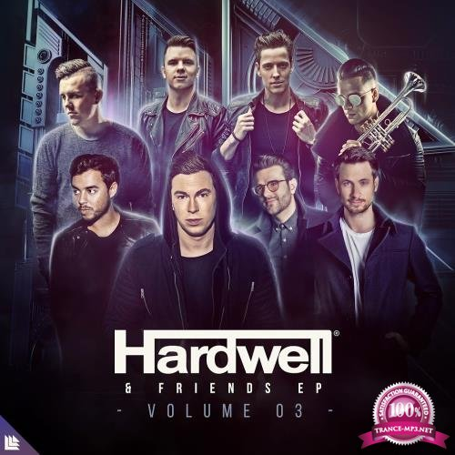 Hardwell & Friends Vol. 03 (Extended Mixes) (2018)