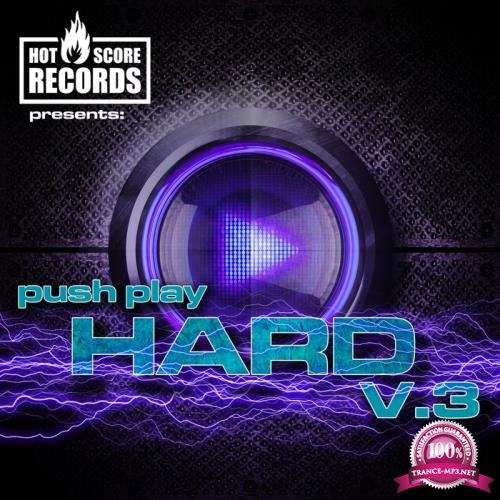 Push Play Hard 3 (2018)