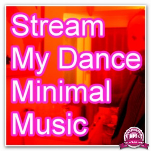 Stream My Dance Music (2018)
