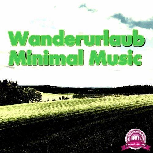 Wanderurlaub Minimal Music (2018)