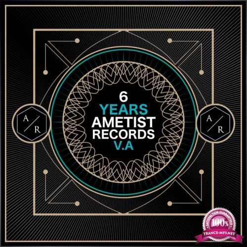 Ametist - 6 Years Ametist Records (2018)