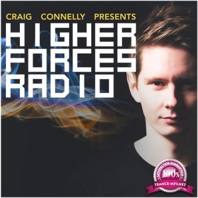 Craig Connelly - Higher Forces Radio 025 (2018-01-01)
