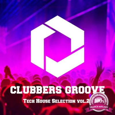 Clubbers Groove Tech House Selection Vol.21 (2018)