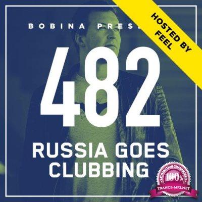 Bobina - Russia Goes Clubbing 482 (2018-01-06)