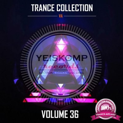 Trance Collection By Yeiskomp Records Vol 36 (2018)