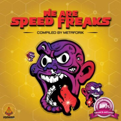 We Are Speed Freaks (2017)