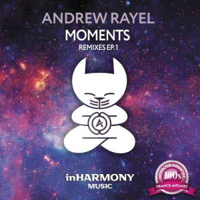 Andrew Rayel - Moments (Remixes EP1) (2018)