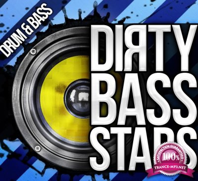 Dirty Bass, Drum & Bass Vol. 15 (2017)