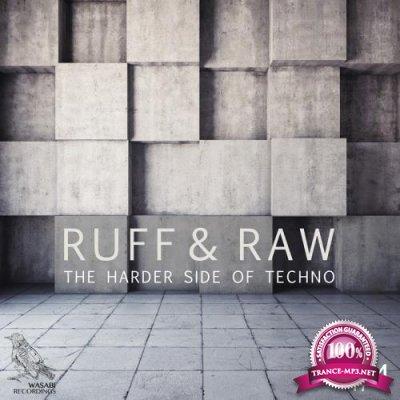 Ruff & Raw, Vol. 4 - The Harder Side of Techno (2018)