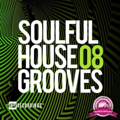 Soulful House Grooves, Vol. 08 (2018)