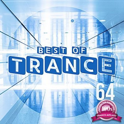 The Best Of Trance 64 (2018)