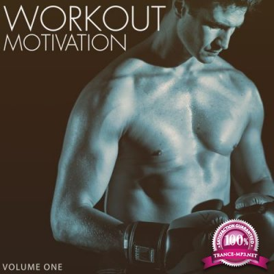 Workout Motivation Vol 1 (Most Motivating Tech House & Techno Tunes For Sport) (2018)