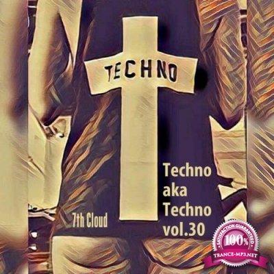 Techno Aka Techno #30 (2018)