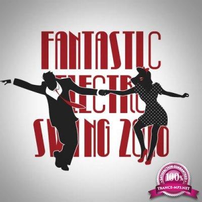 Fantastic Electro Swing 2018 (2018)