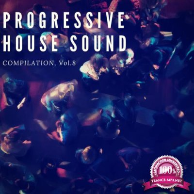 Progressive House Sound, Vol. 8 (2018)