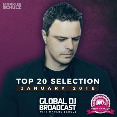 Markus Schulz - Global DJ Broadcast - Top 20 January 2018 (2018) FLAC