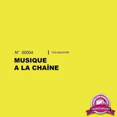 Musique a La Chaine, Vol. 4 (2017)