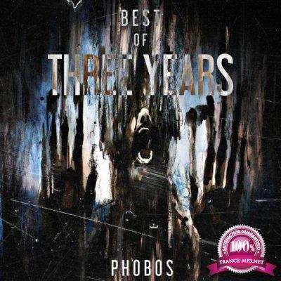 Best Of Phobos Three Years (2018)