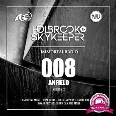 Holbrook & SkyKeeper - Immortal 008 (2018-01-23)