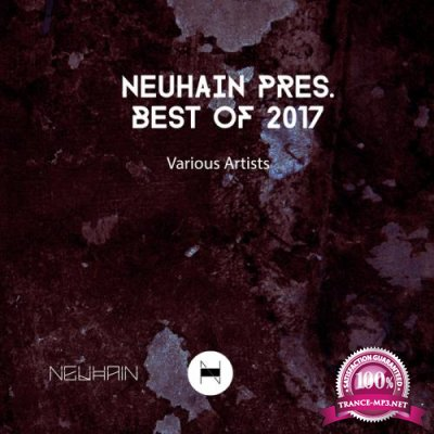 Neuhain Pres. Best of 2017 (2018)