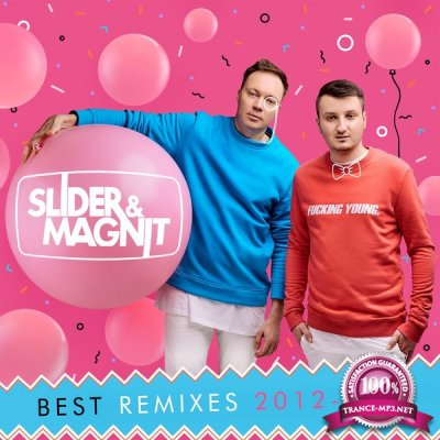 Slider & Magnit - Best Remixes 2012-2017 (2018)