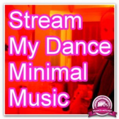 Stream My Dance Music (2018)