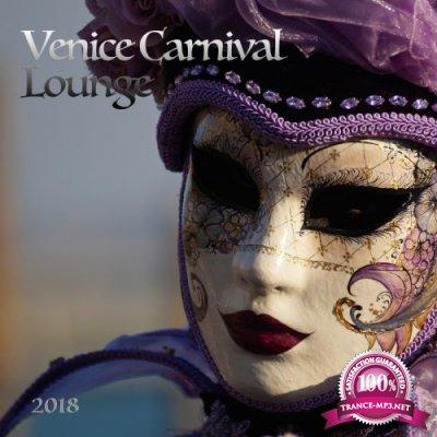 Venice Carnival Lounge 2018 (2018)