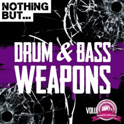 Nothing But... Drum & Bass Weapons Vol 05 (2018)