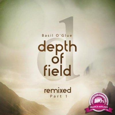 Basil O'Glue - Depth of Field (Remixes Pt. 1) (2018)