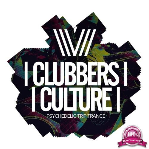 Clubbers Culture: Psychedelic Trip Trance (2018)