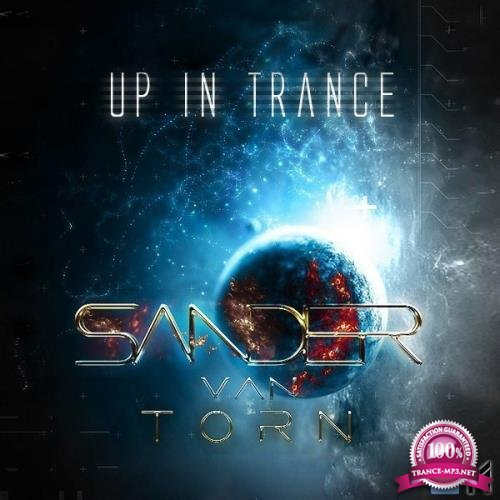 Sander van Torn & Jenya Garniychuk - Up in Trance 152 (2018-01-01)