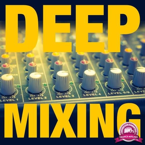 Deep Mixing (2018)
