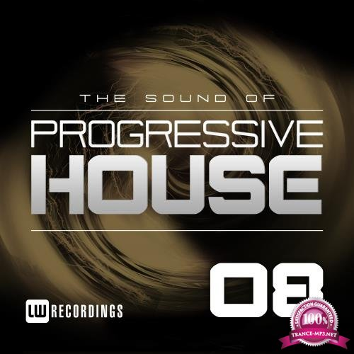 The Sound Of Progressive House, Vol. 08 (2018)