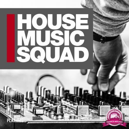 House Music Squad 13 (2018)