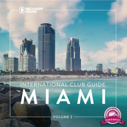 International Club Guide Miami, Vol. 2 (2018)