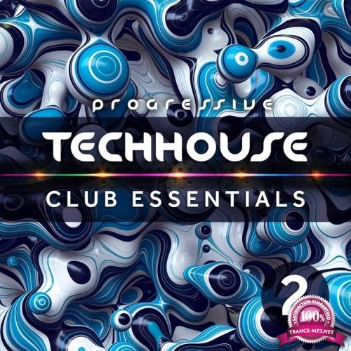 Progressive Tech House Club Essentials Vol.2 (2018)