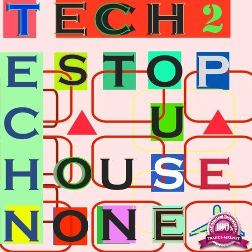 Tech House Non Stop, Vol. 2 (2018)