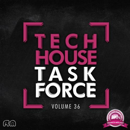 Tech House Task Force, Vol. 36 (2018)