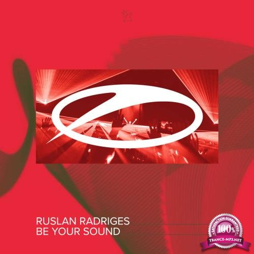 Ruslan Radriges - Be Your Sound (2018)