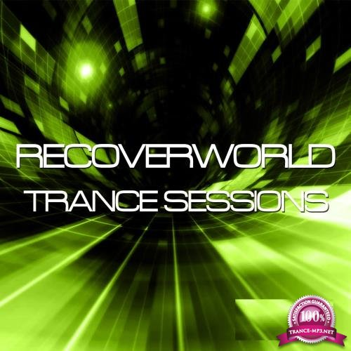 Recoverworld Trance Sessions 2016-01.02.03.04.05.06.07.09.11.12 (2016)